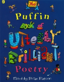 The Puffin Book of Utterly Brilliant Poetry, Paperback