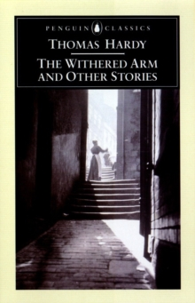 The Withered Arm and Other Stories, 1874-1888, Paperback
