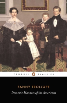 Domestic Manners of the Americans, Paperback