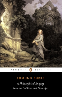 A Philosophical Enquiry into the Sublime and Beautiful, Paperback