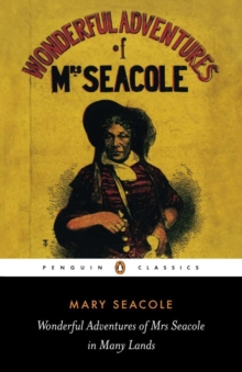The Wonderful Adventures of Mrs Seacole in Many Lands, Paperback