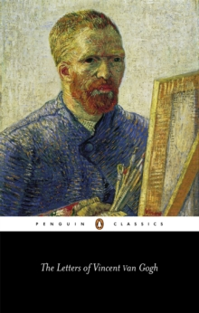The Letters of Vincent Van Gogh, Paperback