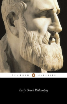 Early Greek Philosophy, Paperback Book