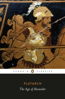 The Age of Alexander, Paperback