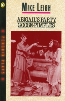 Abigail's Party : AND Goose-Pimples, Paperback Book