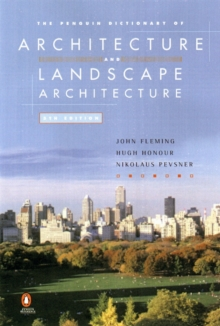 The Penguin Dictionary of Architecture and Landscape Architecture, Paperback