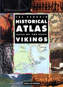 The Penguin Historical Atlas of the Vikings, Paperback