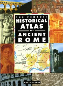 The Penguin Historical Atlas of Ancient Rome, Paperback
