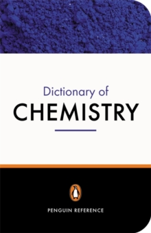 The Penguin Dictionary of Chemistry, Paperback