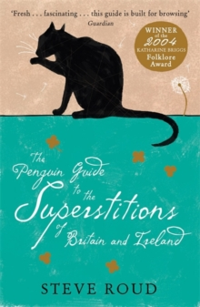 The Penguin Guide to the Superstitions of Britain and Ireland, Paperback