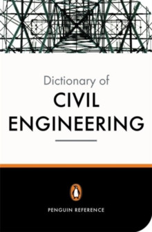 The New Penguin Dictionary of Civil Engineering, Paperback