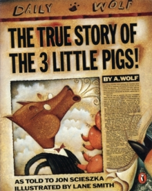 The True Story of the Three Little Pigs, Paperback