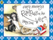 Hairy Maclary's Rumpus at the Vet, Paperback Book