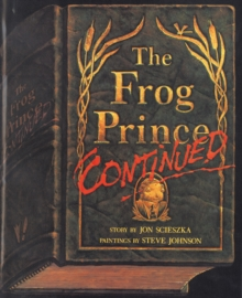 The Frog Prince Continued, Paperback Book