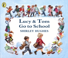 Lucy and Tom Go to School, Paperback