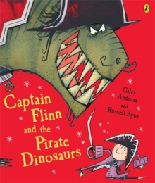 Captain Flinn and the Pirate Dinosaurs, Paperback Book