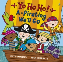 Yo Ho Ho! A-Pirating We'll Go, Paperback