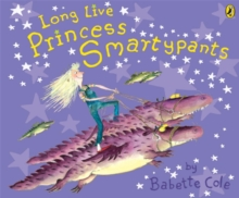 Long Live Princess Smartypants, Paperback