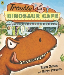 Trouble at the Dinosaur Cafe, Paperback