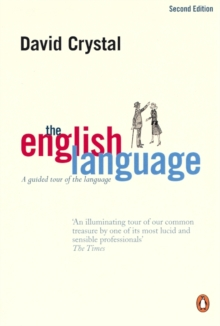 The English Language : A Guided Tour of the Language, Paperback