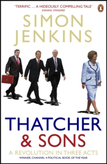 Thatcher and Sons : A Revolution in Three Acts, Paperback