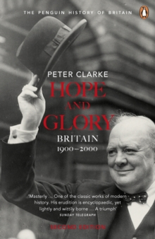 Hope and Glory : Britain, 1900-2000 Updated to Cover 1992-2002, Paperback