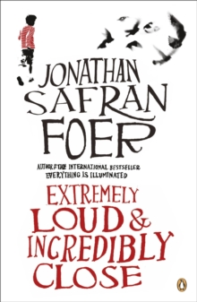 Extremely Loud and Incredibly Close, Paperback