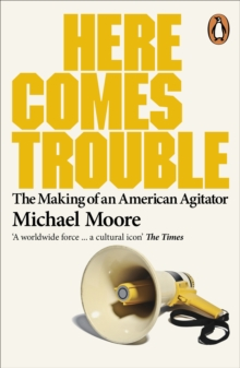 Here Comes Trouble : Stories From My Life, Paperback