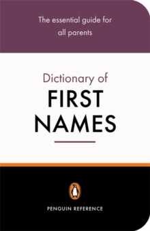 The Penguin Dictionary of First Names, Paperback