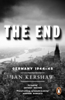 The End : Germany, 1944-45, Paperback