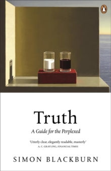 Truth : A Guide for the Perplexed, Paperback