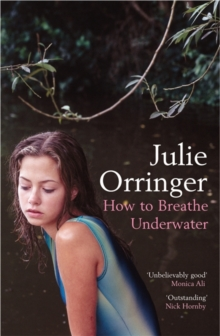 How to Breathe Under Water : Stories, Paperback