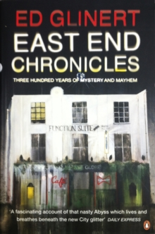 East End Chronicles, Paperback