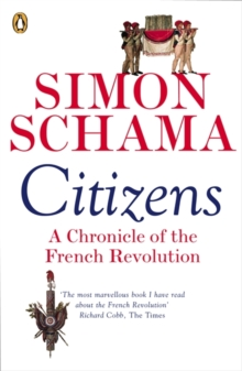 Citizens : A Chronicle of the French Revolution, Paperback