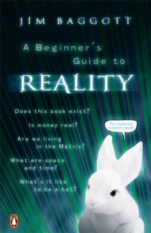 A Beginner's Guide to Reality, Paperback Book