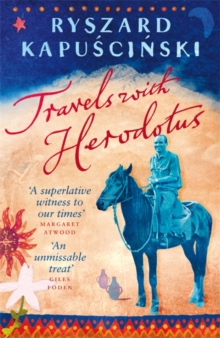 Travels with Herodotus, Paperback