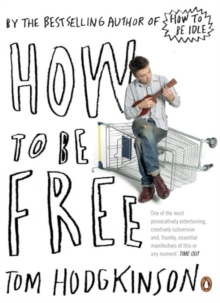 How to be Free, Paperback