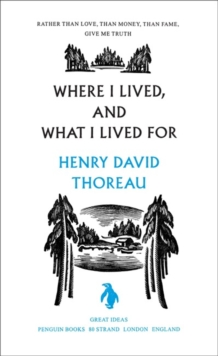 Where I Lived, and What I Lived For, Paperback
