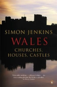Wales : Churches, Houses, Castles, Paperback