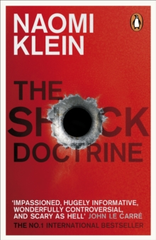 The Shock Doctrine : The Rise of Disaster Capitalism, Paperback