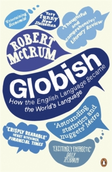 Globish : How the English Language Became the World's Language, Paperback