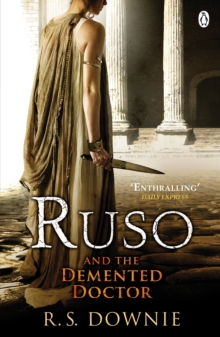 Ruso and the Demented Doctor : Roman Historical Mystery, Paperback