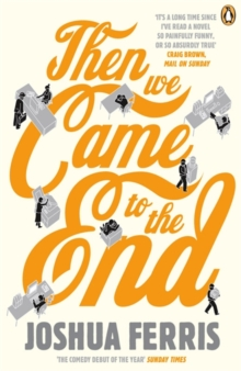 Then We Came to the End : a Novel, Paperback