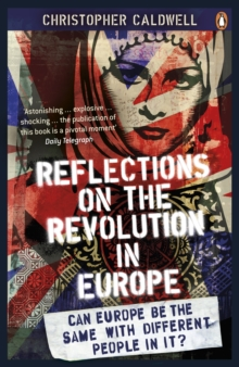 Reflections on the Revolution in Europe : Immigration, Islam and the West, Paperback
