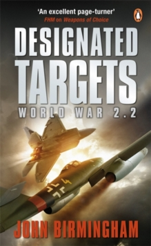 Designated Targets : World War 2.2, Paperback