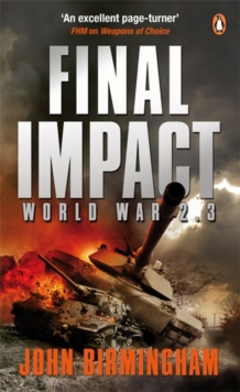 Final Impact : World War 2.3, Paperback Book