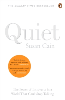 Quiet : The Power of Introverts in a World That Can't Stop Talking, Paperback