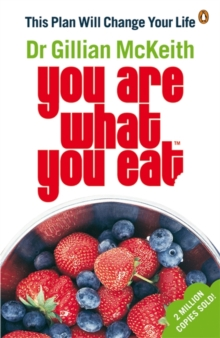 """You are What You Eat"" : This Plan Will Change Your Life, Paperback"