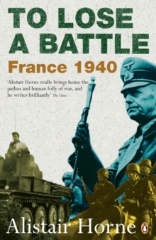 To Lose a Battle : France 1940, Paperback