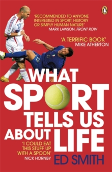 What Sport Tells Us About Life, Paperback